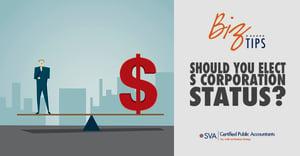 should-you-elect-s-corporation-status