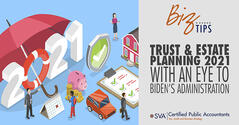 trust-and-estate-planning-2021-with-an-eye-to-bidens-administration