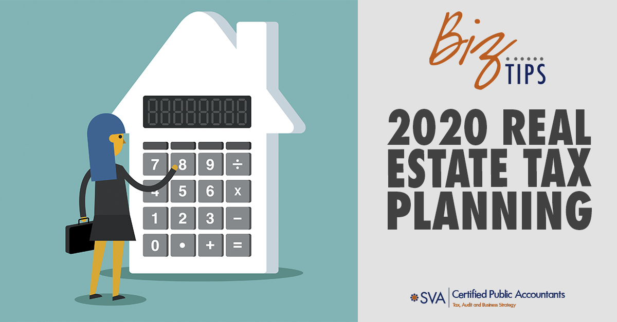 2020 Real Estate Tax Planning