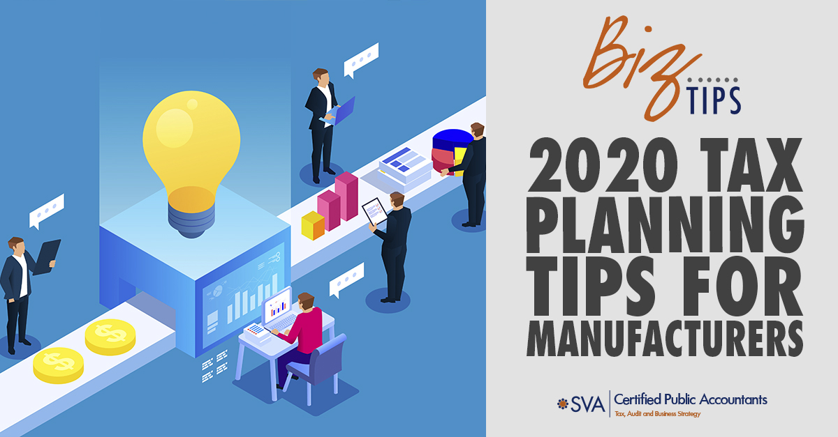 2020 Tax Planning Tips for Manufacturers