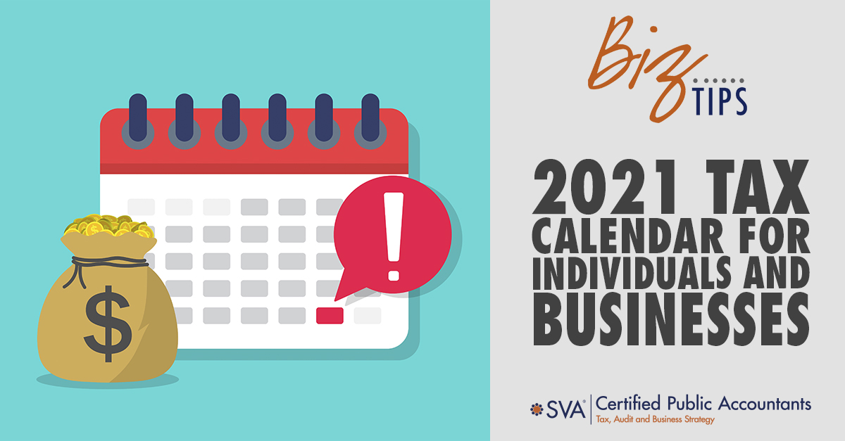 2021 Tax Calendar for Individuals and Businesses