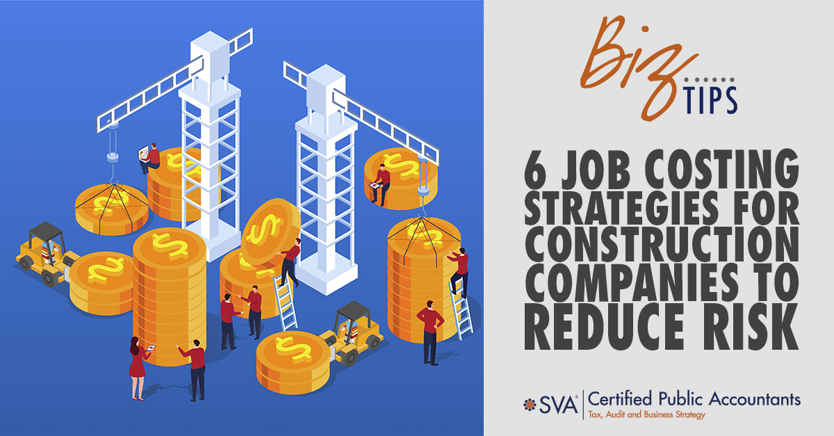 6 Job Costing Strategies for Construction Companies to Reduce Risk