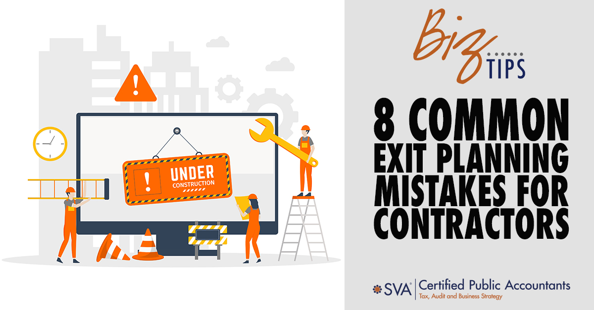 8 Common Exit Planning Mistakes for Contractors