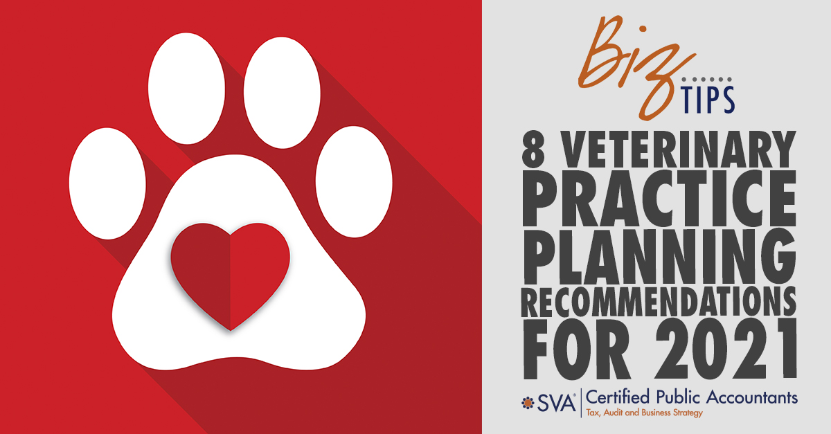 8 Veterinary Practice Planning Recommendations for 2021