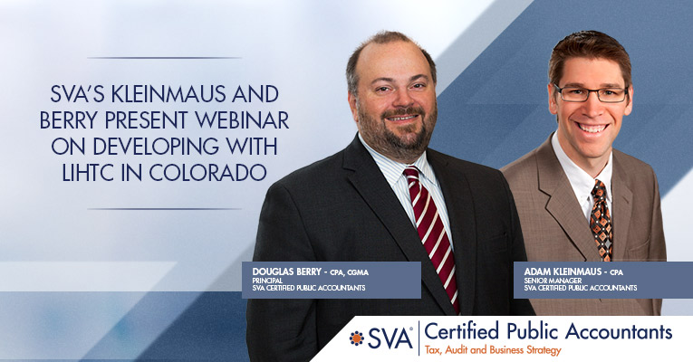 SVA's Kleinmaus and Berry Present Webinar on Developing With LIHTC in Colorado
