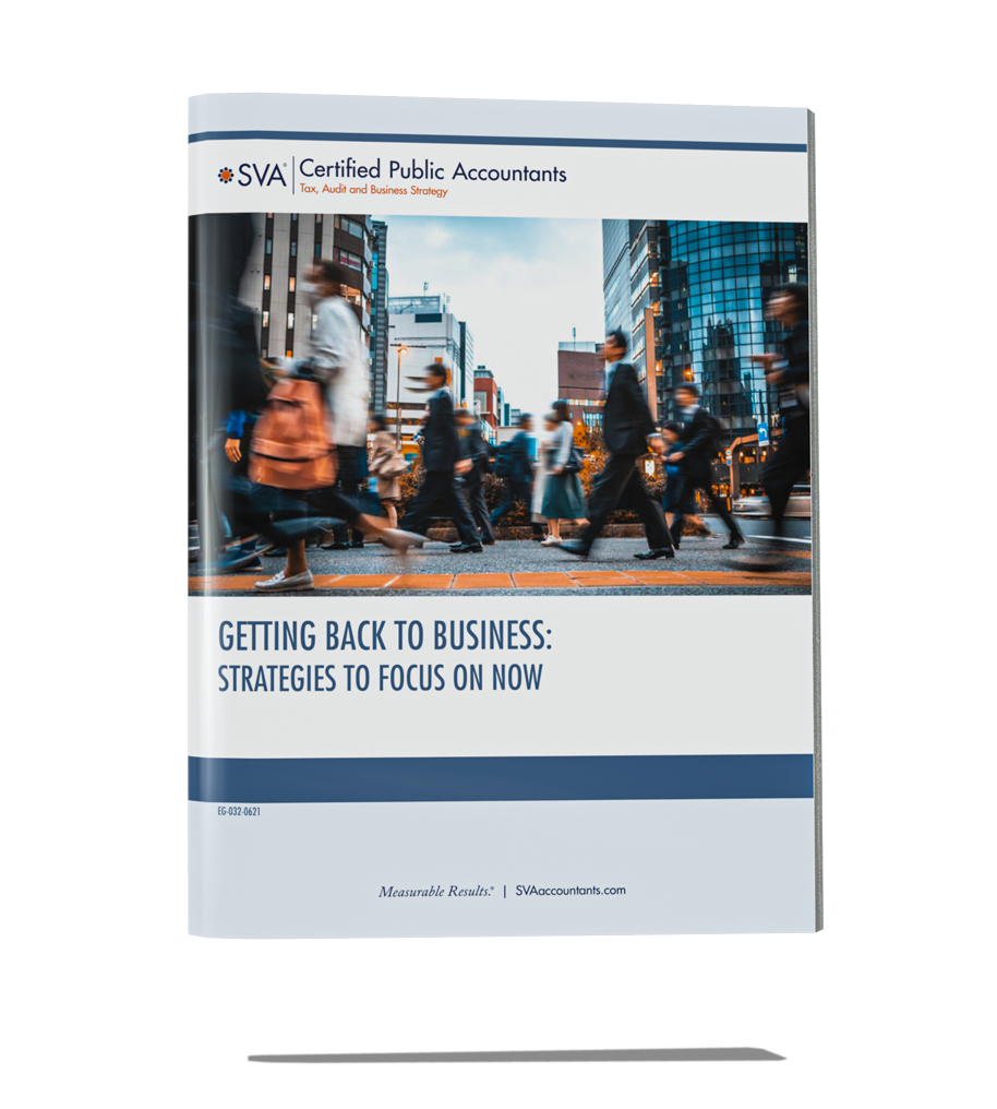 Getting Back to Business: Strategies to Focus on Now