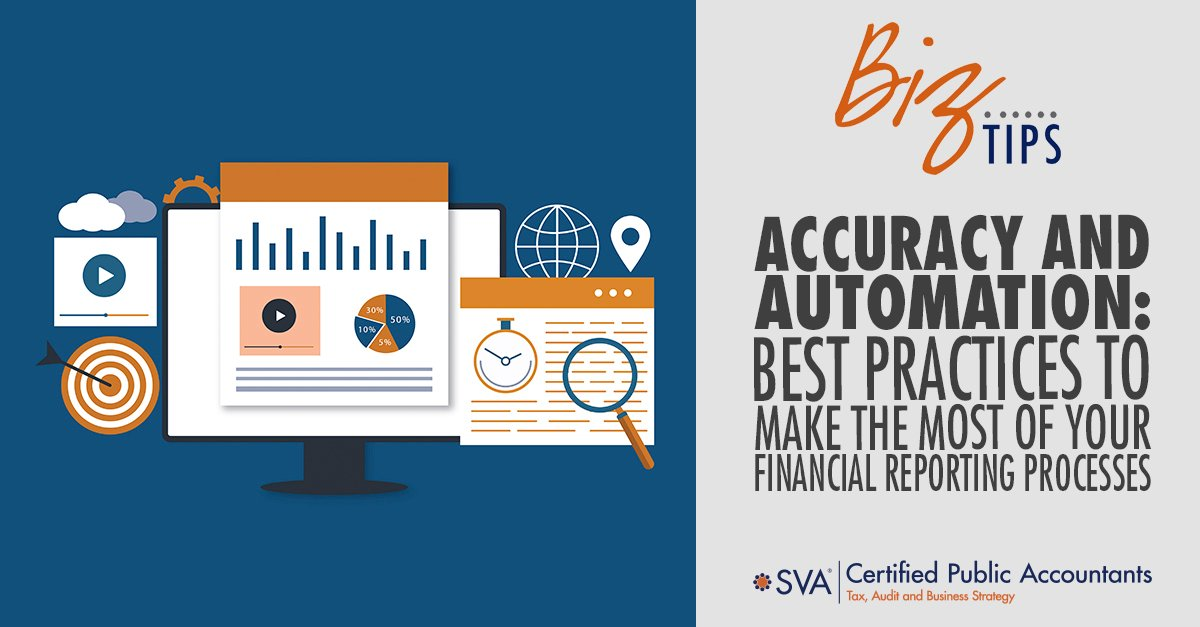 Accuracy and Automation: Best Practices to Make the Most of Your Financial Reporting Processes