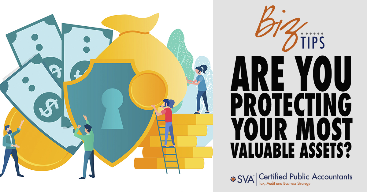 Are You Protecting Your Most Valuable Assets?