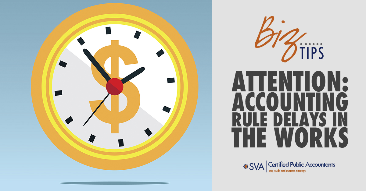 attention-accounting-rule-delays-in-the-works