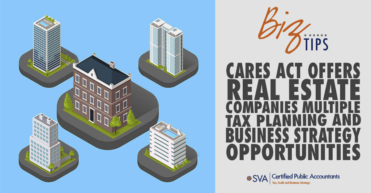 CARES Act Offers Real Estate Companies Multiple Tax Planning and Business Strategy Opportunities