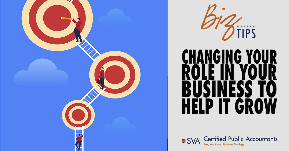 Changing Your Role In Your Business to Help it Grow