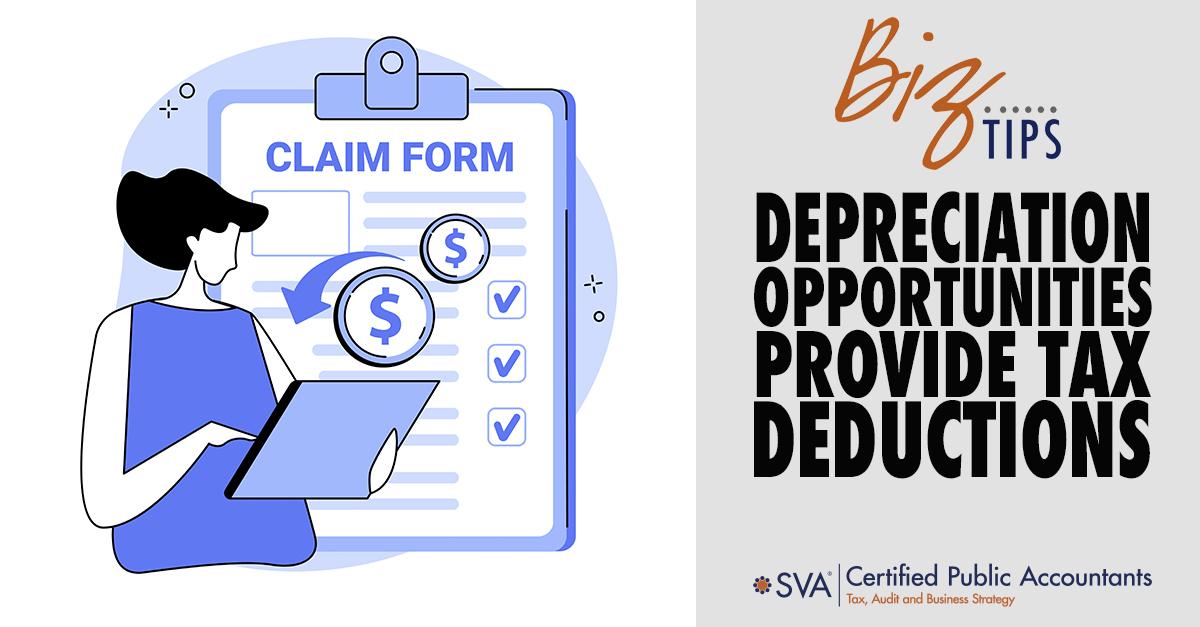 Depreciation Opportunities Provide Tax Deductions