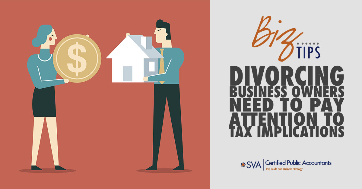 divorcing-business-owners-need-to-pay-attention-to-tax-implications