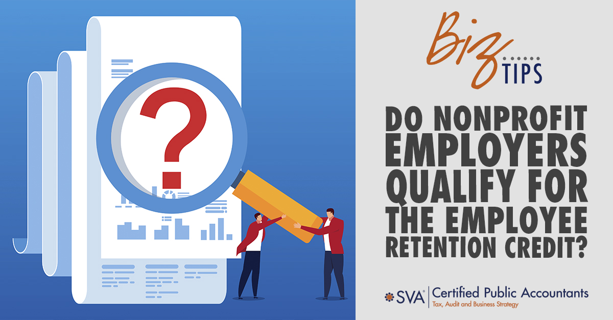 Do Nonprofit Employers Qualify for the Employee Retention Credit?