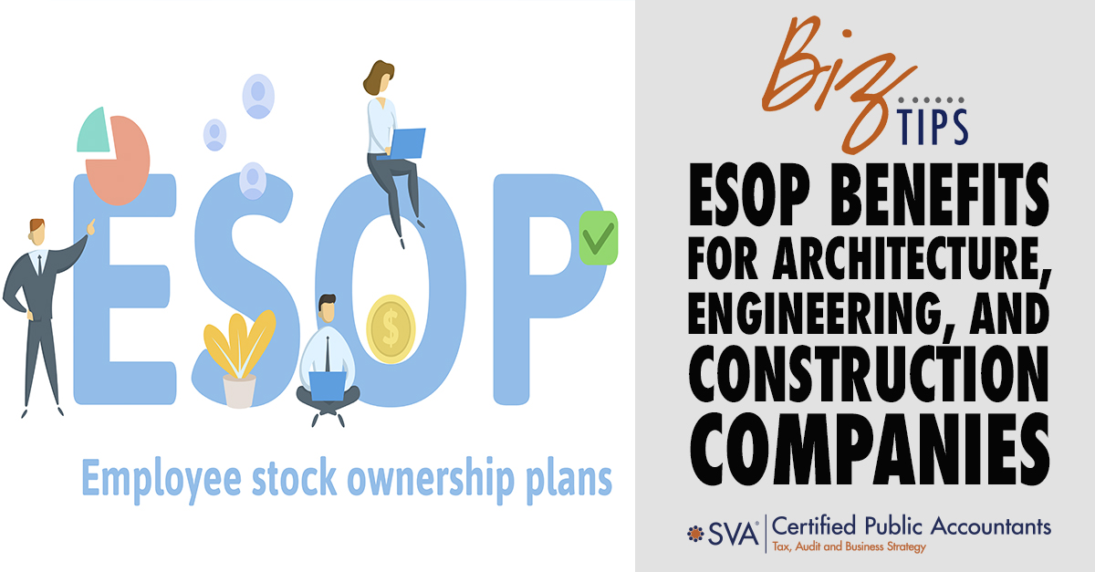 ESOP Benefits for Architecture, Engineering, and Construction Companies