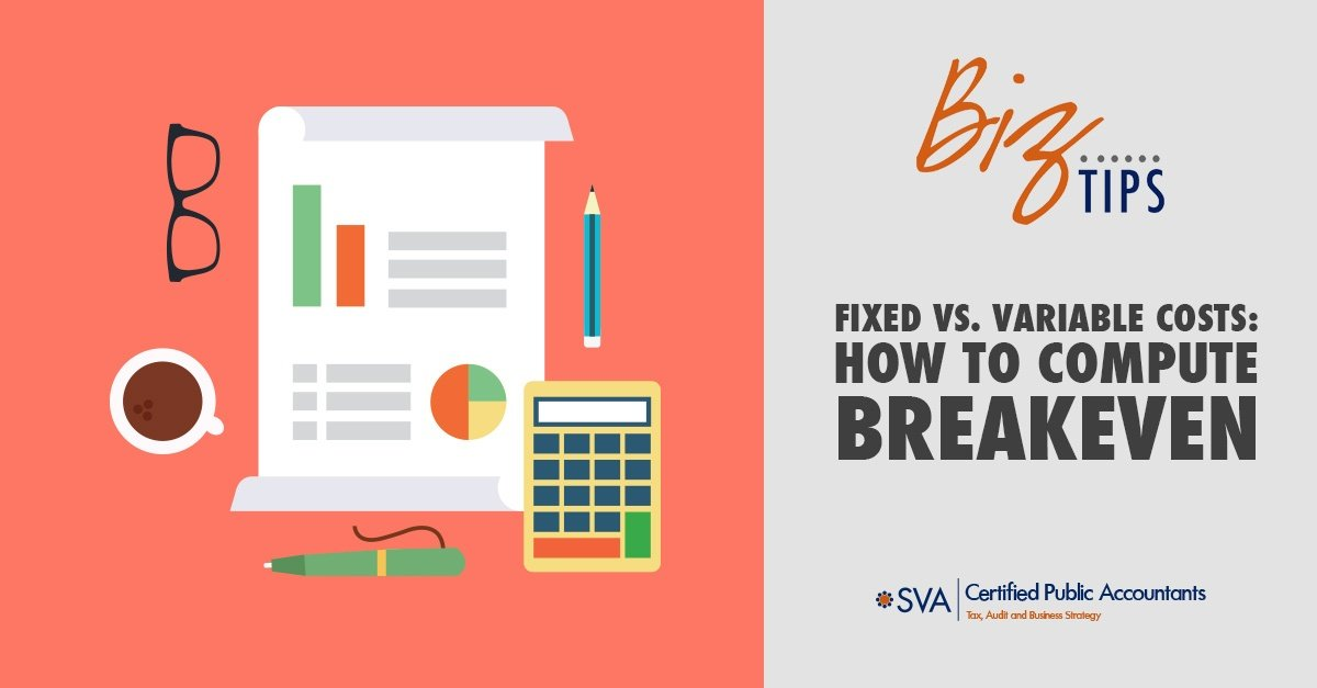fixed-vs-variable-costs-how-to-compute-breakeven