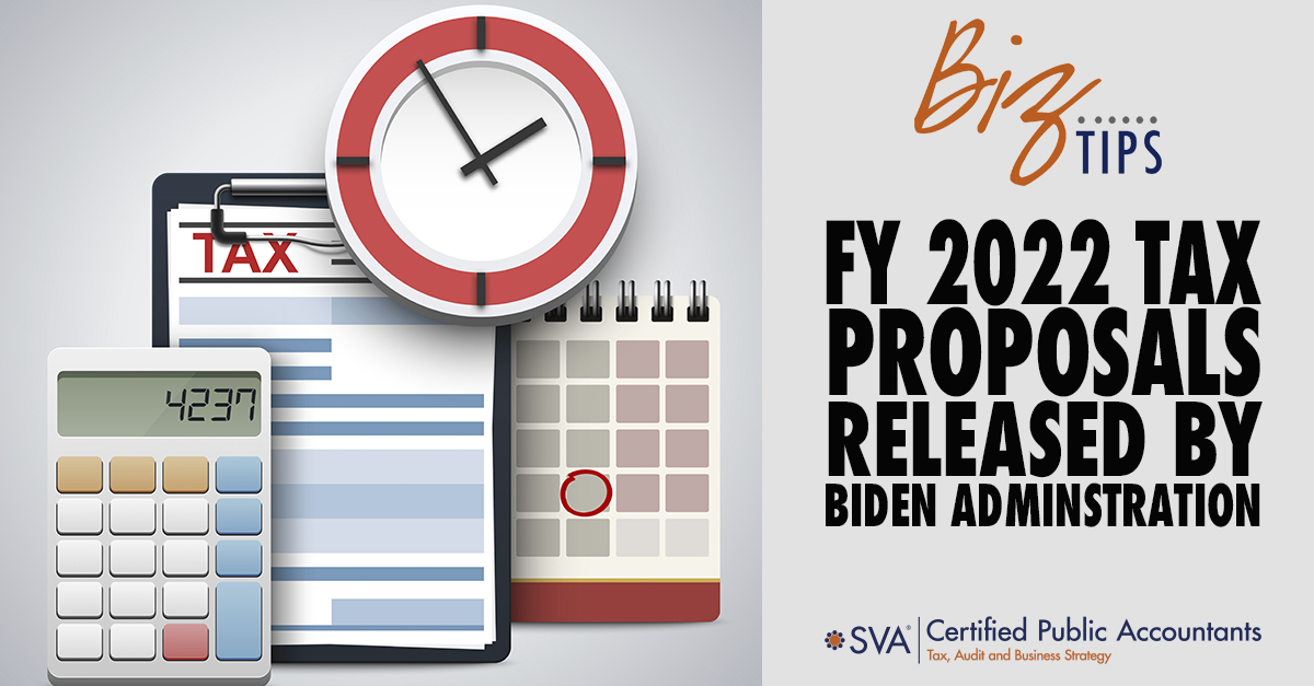 FY 2022 Tax Proposals Released by Biden Administration
