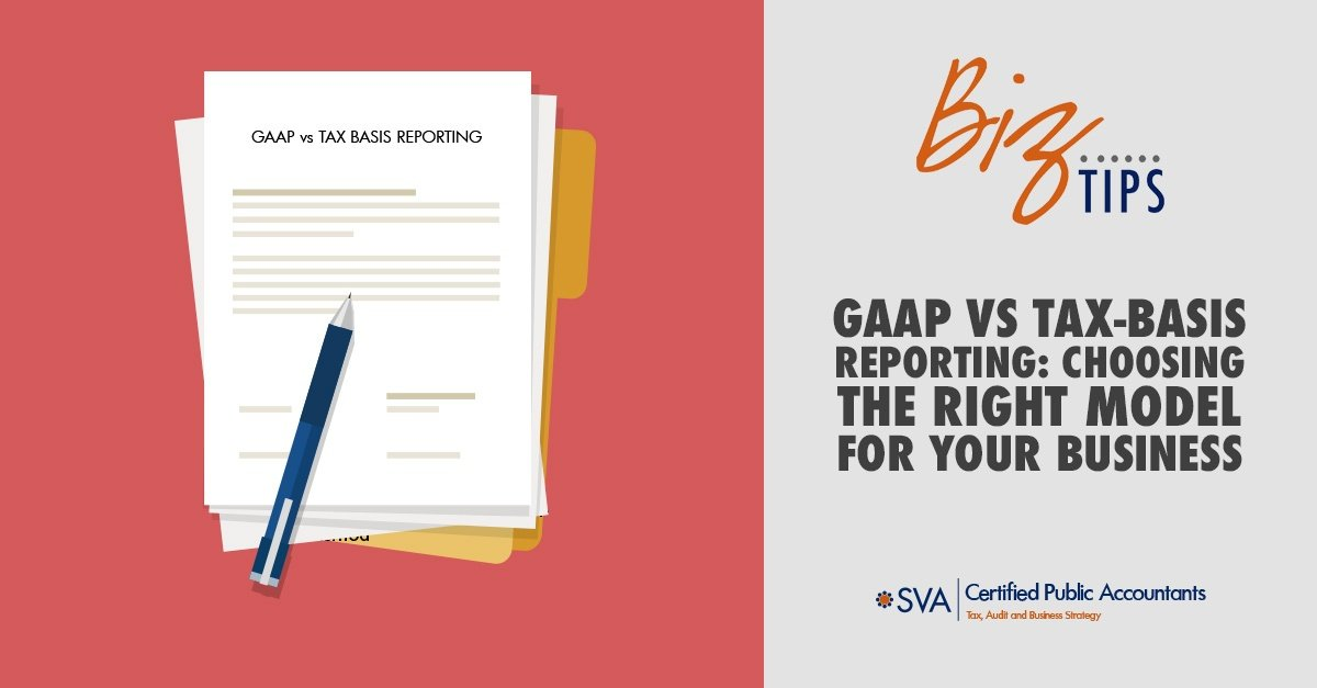 gaap-vs-tax-basis-reporting-choosing-the-right-model-for-your-business