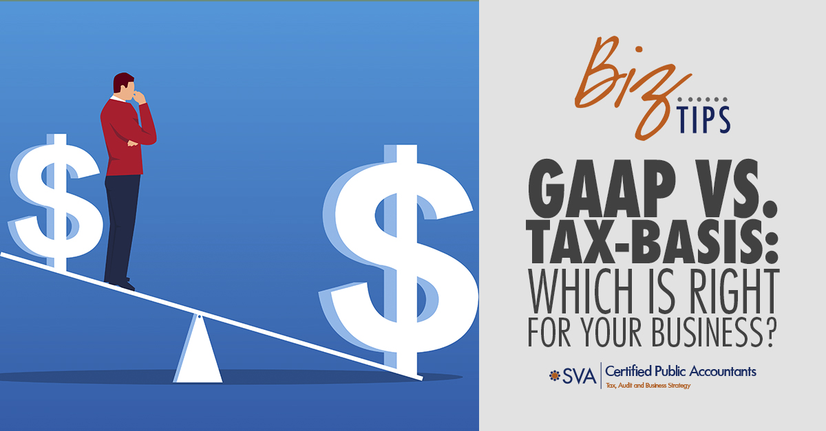 gaap-vs-tax-basis-which-is-right-for-your-business
