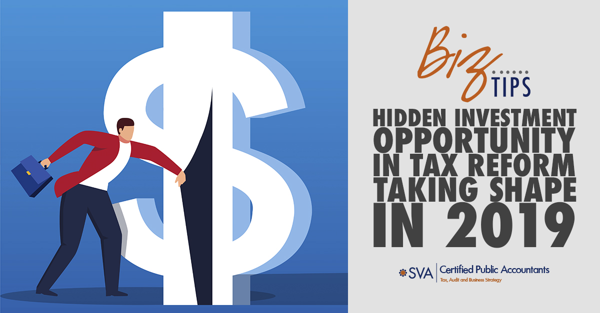hidden-investment-opportunity-in-tax-reform-taking-shape-in-2019-1