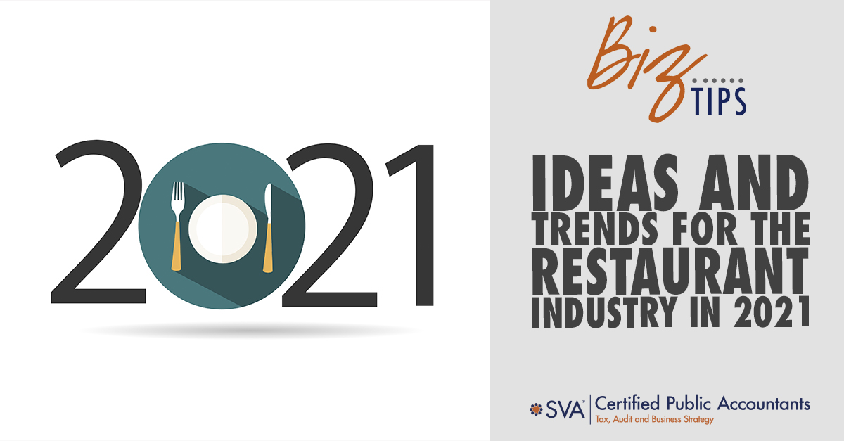 Ideas and Trends for the Restaurant Industry in 2021