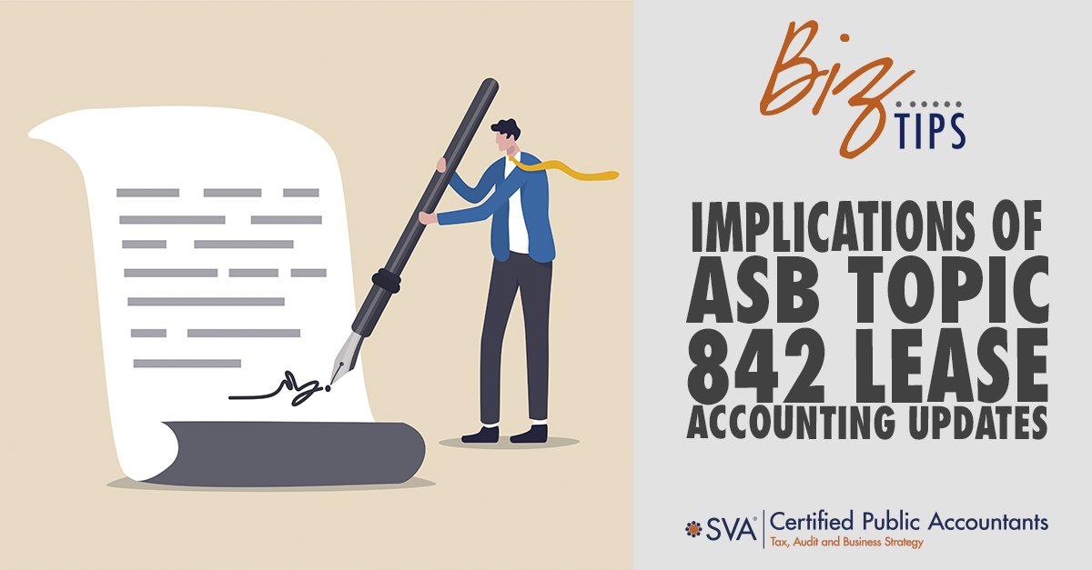 Implications of ASB Topic 842 Lease Accounting Updates