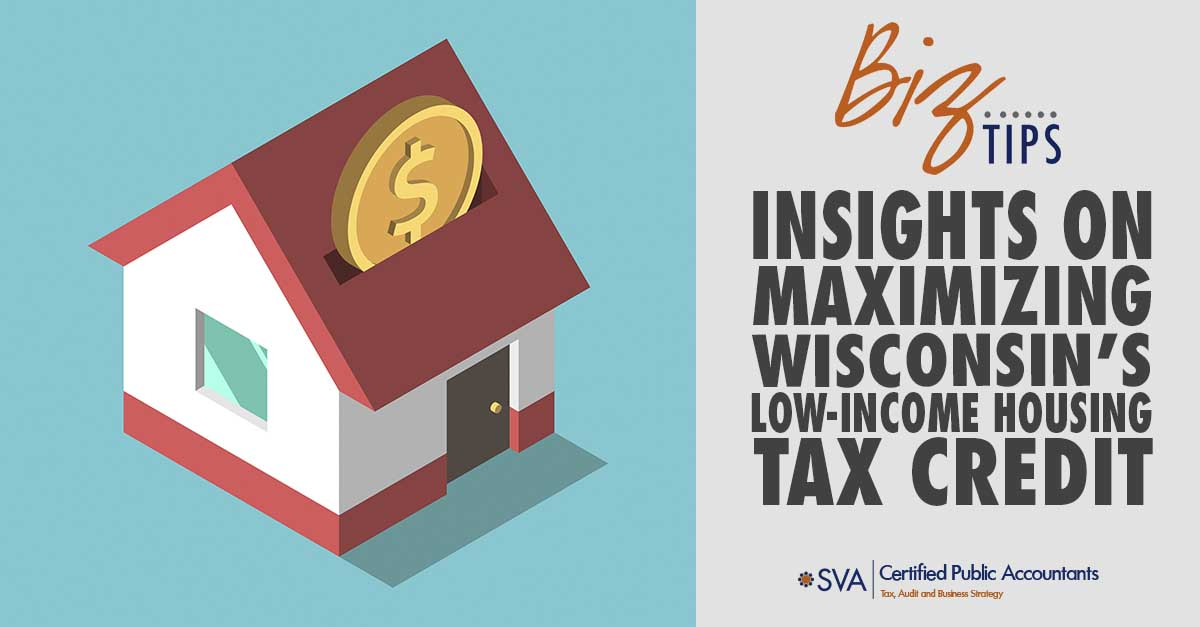 Insights on Maximizing Wisconsin's Low-Income Housing Tax Credits
