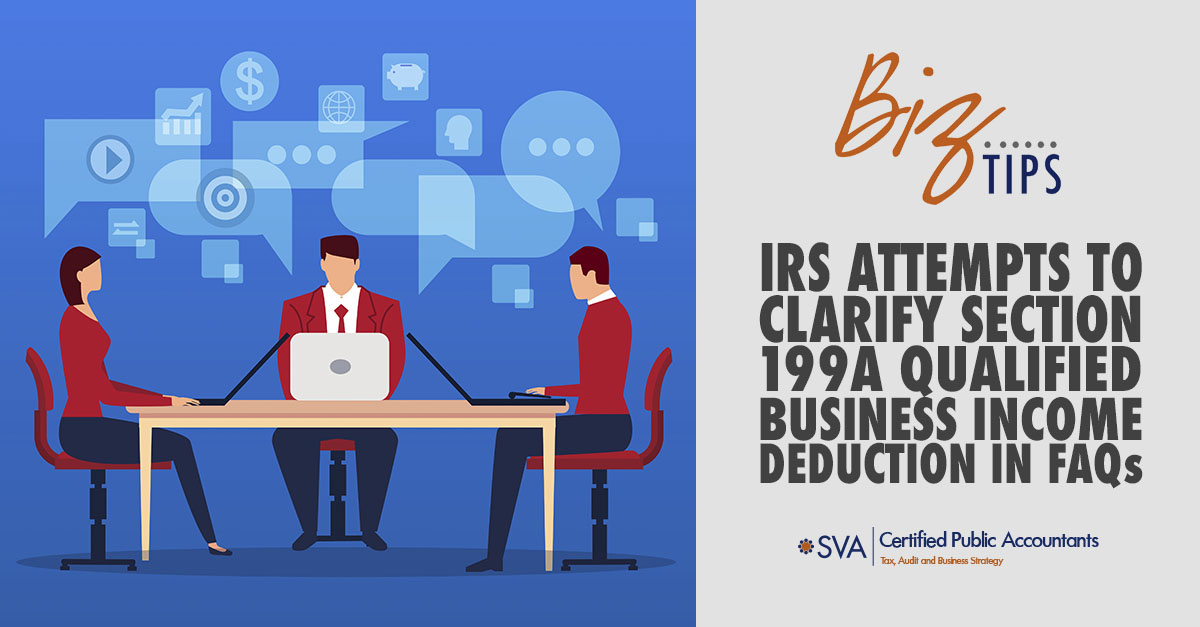 irs-attempts-to-clarify-section-199A-qualified-business-income-deduction-in-faqs