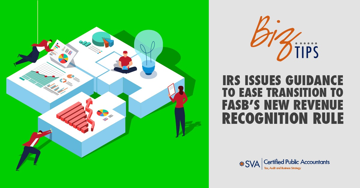 irs-issues-guidance-to-ease-transition-to-fasb-new-revenue-recognition-rule
