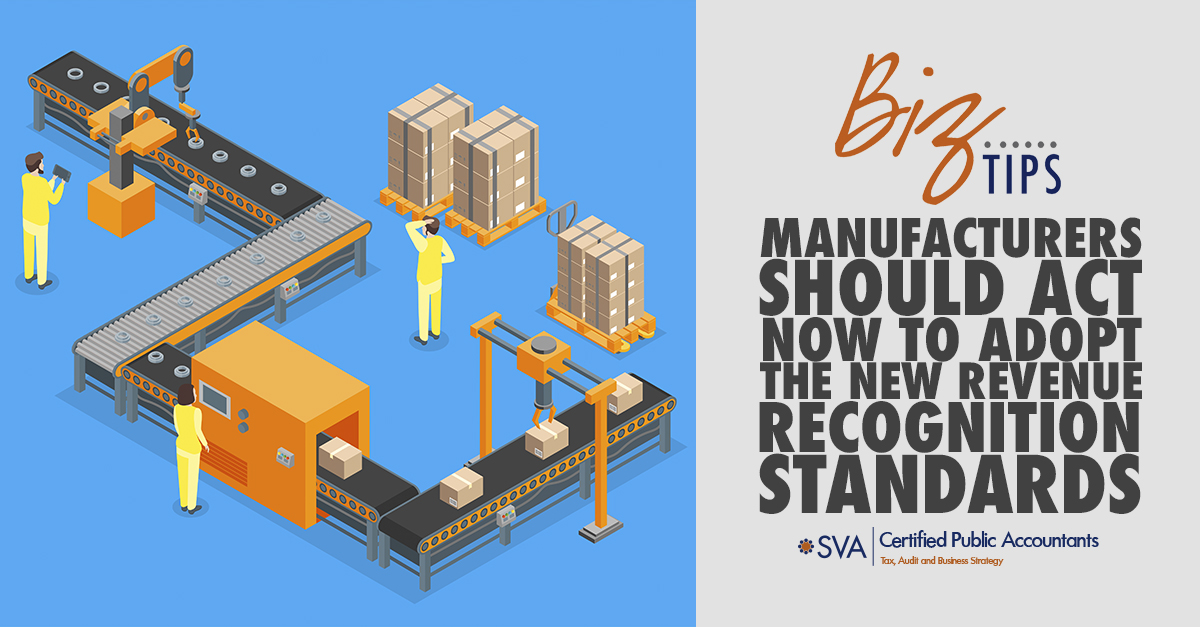 manufacturers-should-act-now-to-adopt-the-new-revenue-recognition-standards
