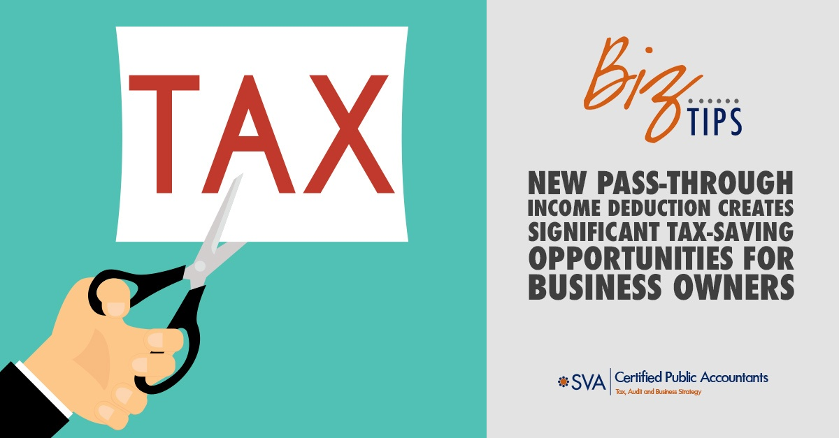 new-pass-through-income-deduction-creates-significant-tax-saving-opportunities-for-business-owners
