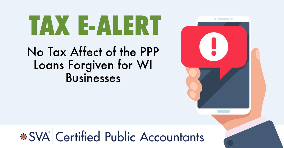 No Tax Affect of the PPP Loans Forgiven for WI Businesses