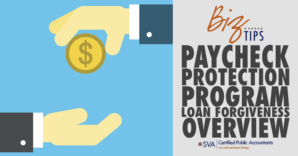 Paycheck Protection Program Loan Forgiveness Overview