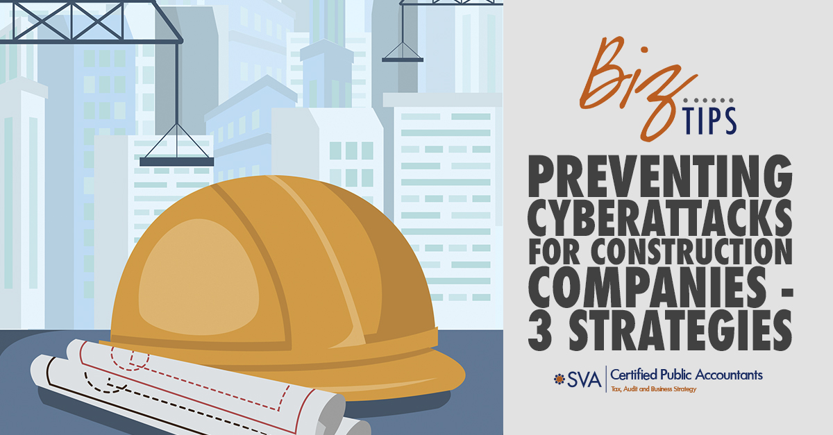 preventing-cyberattacks-for-construction-companies-3-strategies