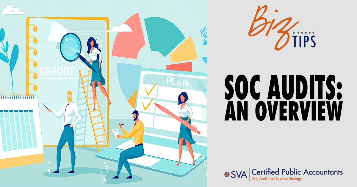 SOC Audits: An Overview
