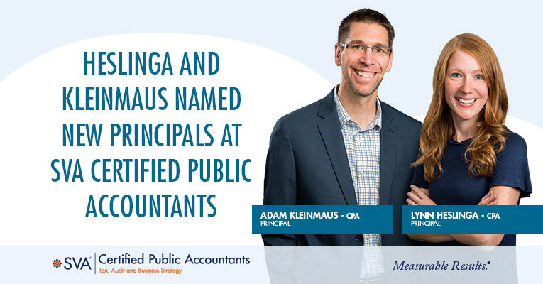 Heslinga and Kleinmaus Named New Principals at SVA Certified Public Accountants