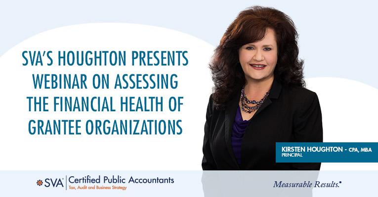 SVA's Houghton Presents Webinar on Assessing the Financial Health of Grantee Organizations