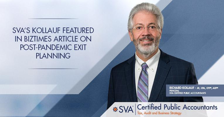 SVA's Kollauf: BizTimes Article: Post-Pandemic Exit Planning