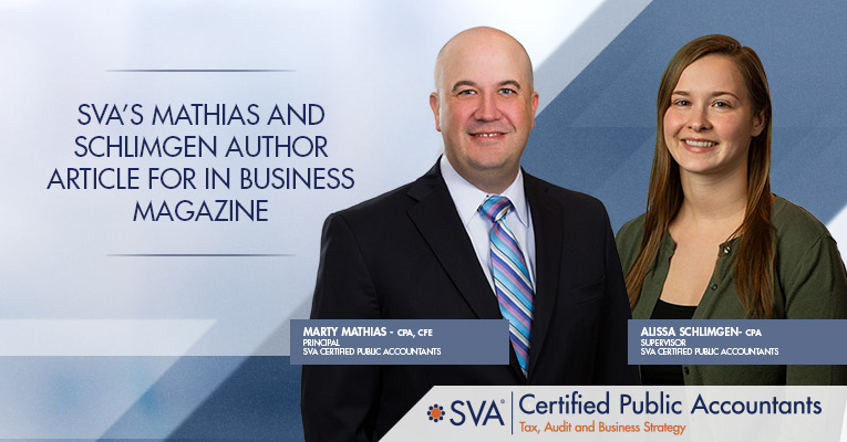 SVA's Mathias and Schlimgen Author Article for In Business Magazine