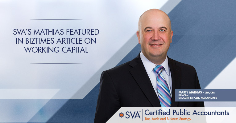 SVA's Mathias Featured in BizTimes Article on Working Capital