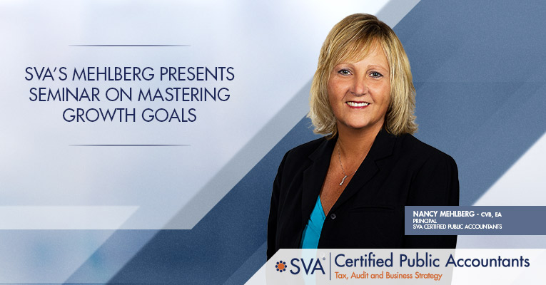 SVA's Mehlberg Presents Seminar on Mastering Growth Goals
