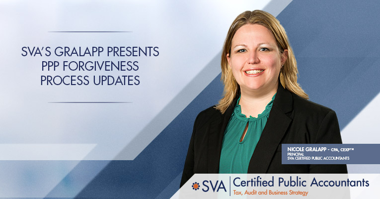 SVA's Gralapp Presents PPP Forgiveness Process Updates