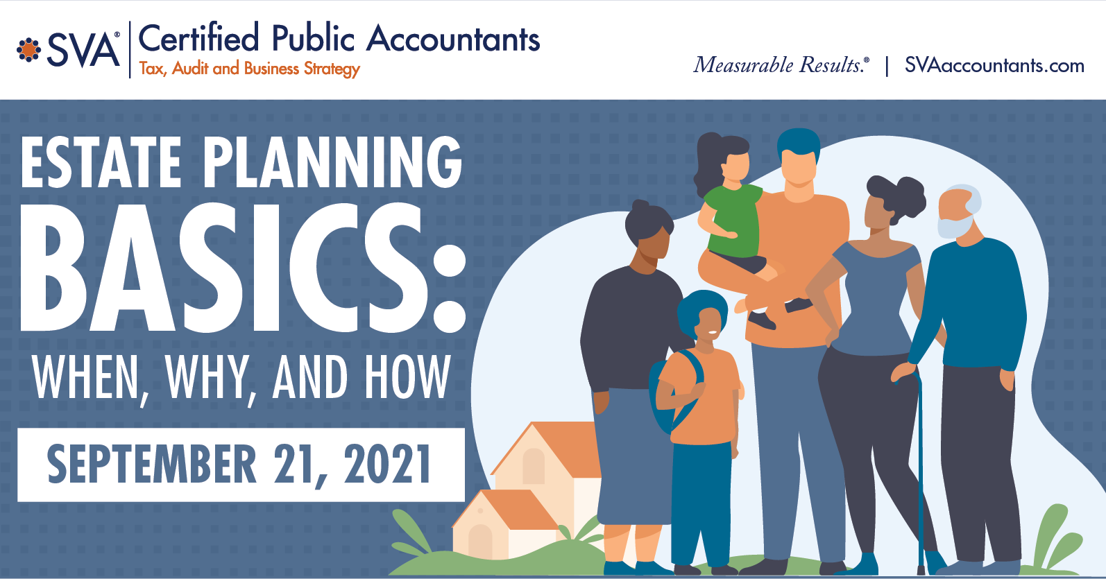 Webinar: Estate Planning Basics: When, Why, and How