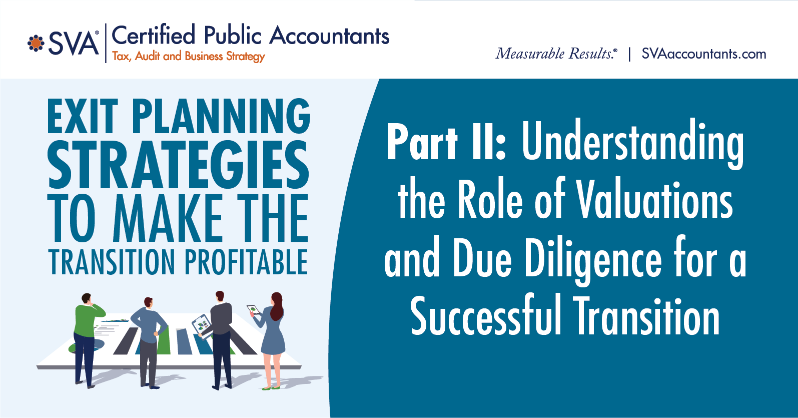 Exit Planning Webinar Series Part II: Understanding the Role of Valuations and Due Diligence for a Successful Transition