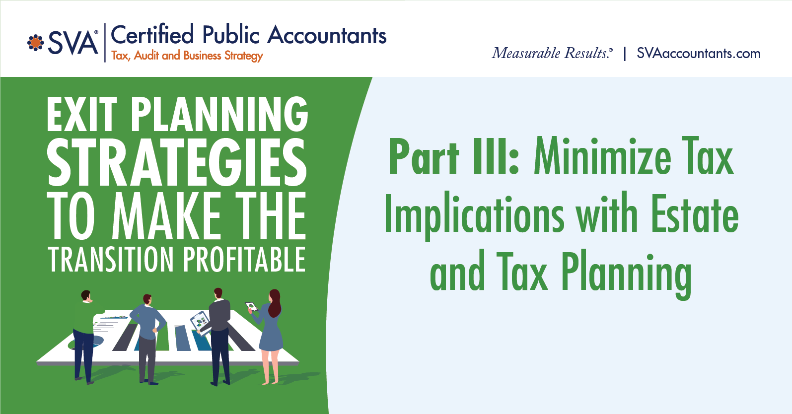 Exit Planning Webinar Series Part III: Minimize Tax Implications with Estate and Tax Planning