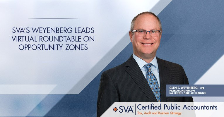 SVA's Weyenberg Leads Virtual Roundtable on Opportunity Zones