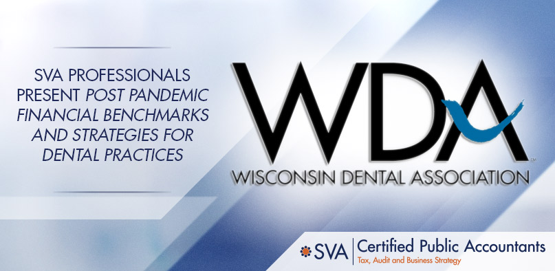 SVA Professionals Present Post Pandemic Financial Benchmarks and Strategies For Dental Practices