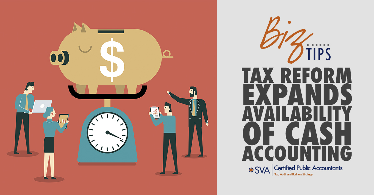 tax-reform-expands-availability-of-cash-accounting