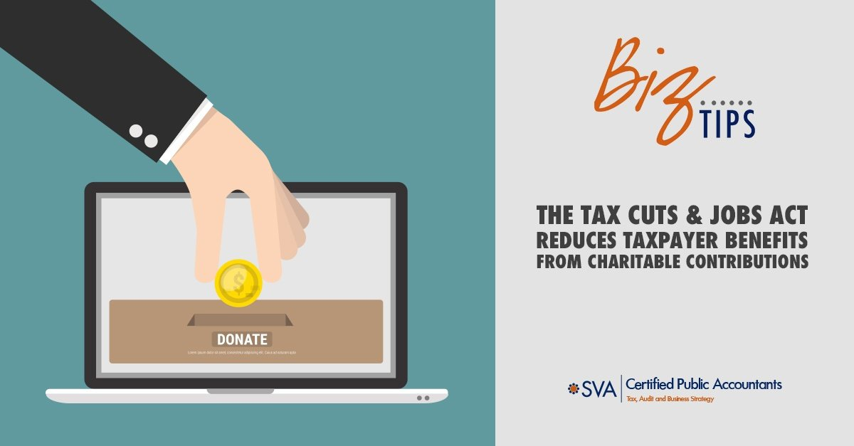 the-tax-cuts-and-jobs-act-reduces-taxpayer-benefits-from-charitable-contributions