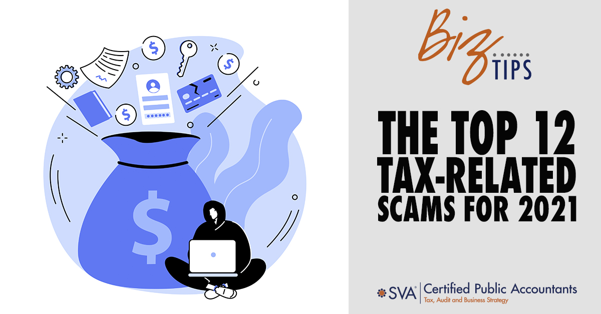 The Top 12 Tax-Related Scams for 2021